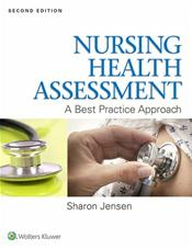 Nursing Health Assessment: A Best Practice Approach. Text with Access Code
