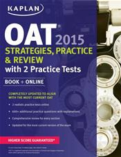 OAT (Optometry Admissions Test) 2015: Strategies, Practice & Review with 2 Practice Tests