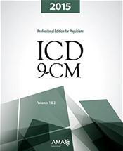 ICD-9-CM 2015: Professional Edition for Physicians, Volumes 1 and 2 in One Book