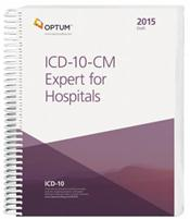 ICD-10-CM Expert for Hospitals 2015: The Complete Official Draft Set