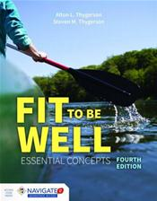 Fit To Be Well: Essential Concepts. Text with Access Code