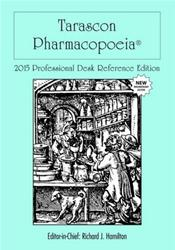 Tarascon Pharmacopoeia 2015. Professional Desk Reference Edition