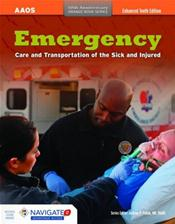 Emergency Care and Transportation of the Sick and Injured. Text with Access Code. Enhanced Tenth Edition