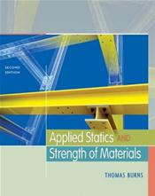 Applied Statics and Strenth of Materials. Text with CD-ROM