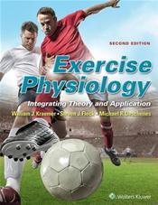 Exercise Physiology: Integrated Theory and Application. Text with Access Code