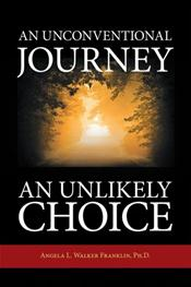 An Unconventional Journey...an Unlikely Choice