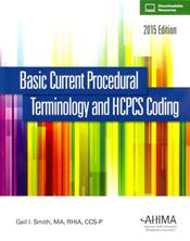 Basic Current Procedural Terminology and HCPCS Coding 2015