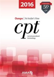 CPT Changes 2016: An Insider's View