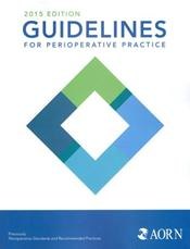 Guidelines for Perioperative Practice 2015 (formerly Perioperative Standards and Recommended Practices)
