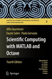 Texts in Computational Science & Engineering: Scientific Computing with MATLAB and Octave