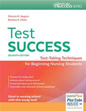 Test Success: Test-Taking Techniques for Beginning Nursing Students. Text with Access Code