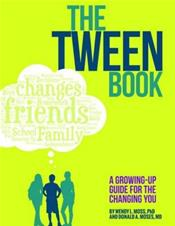 Tween Book: A Growing-Up Guide for the Changing You