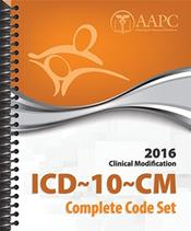 ICD-10-CM Complete Code Set 2016: Clinical Modification