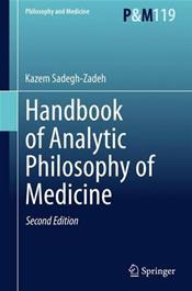 Handbook of Analytic Philosophy of Medicine. 2 Volume Set