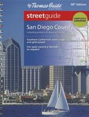 Thomas Guide San Diego County Streetguide. Including Portions of Imperial County
