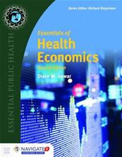 Essentials of Health Economics. Text with Access Code