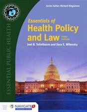 Essentials of Health Policy and Law. Text with Access Code