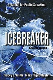 Icebreaker: A Manual For Public Speaking