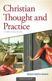 Christian Thought and Practice: A Primer, Revised Edition