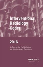 Interventional Radiology Coder 2016: An Easy-to-Use Tool for Coding and Reimbursement Compliance