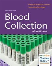 Blood Collection: A Short Course. Text with Access Code
