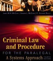 Criminal Law and Procedure for the Paralegal: A Systems Approach