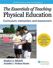 Essentials of Teaching Physical Education: Curriculum, Instruction, and Assessment Cover Image