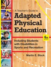 Teacher's Guide to Adapted Physical Education: Including Students with Disabilities in Sports and Recreation