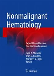 Nonmalignant Hematology: Expert Clinical Review: Questions and Answers Cover Image