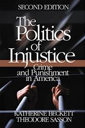 Politics of Injustice: Crime and Punishment in America