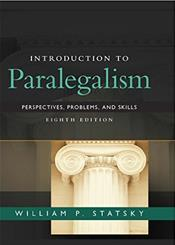 Introduction to Paralegalism: Perspectives, Problems, and Skills