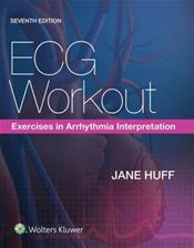 ECG Workout: Exercises in Arrhythmia Interpretation. Text with Access Code