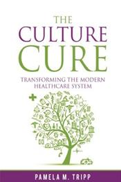 Culture Cure: Transforming the Modern Healthcare System