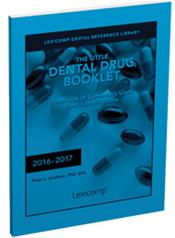 Little Dental Drug Booklet: Handbook of Commonly Used Dental Medications 2016-2017