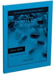 Little Dental Drug Booklet: Handbook of Commonly Used Dental Medications 2016-2017