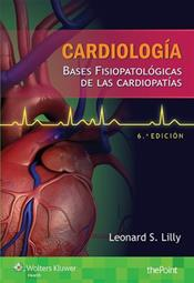 Cardiologia: Bases fisiopatolsgicas de las cardiopatias (Pathophysiology of Heart Disease: A Collaborative Project of Medical Students and Faculty). Text with Access Code Cover Image