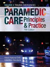 Paramedic Care: Principles and Practice: Trauma Emergencies
