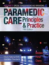 Paramedic Care: Principles and Practice: Special Considerations and Operations