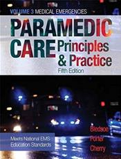 Paramedic Care: Prinicples and Practice: Medical Emergencies