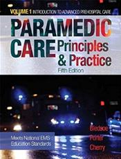 Paramedic Care: Principles and Practice: Introduction to Advanced Prehospital Care