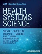Health Systems Science. Text with Access Code (Student Consult)