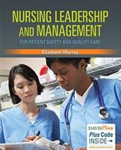 Nursing Leadership and Management: For Patient Safety and Quality Care. Text with Access Code Cover Image
