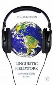 Linguistic Fieldwork: A Practical Guide