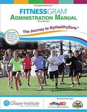 FitnessGram Administration Manual: The Journey to MyHealthyZone. Text with Access Code