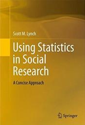 Using Statistics in Social Research: A Concise Approach