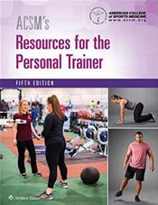 ACSMs Resources for the Personal Trainer. Text with Access Code Cover Image