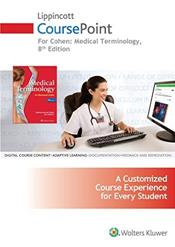Lippincott Coursepoint for Cohen's Medical Terminology: An Illustrated Guide. Accesst Code for 12 Months