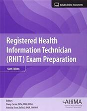 Registered Health Information Technique (RHIT) Exam Preparation. Text with Access Code