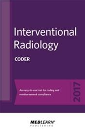 Interventional Radiology Coder 2017: An Easy-to-Use Tool for Coding and Reimbursement Compliance