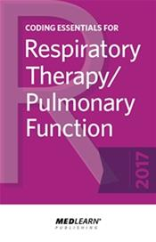 Coding Essentials for Respiratory Therapy/Pulmonary Function 2017